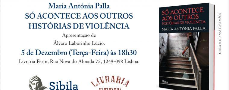 """Lançamento do livro """"Só Acontece aos Outros"""" de Maria Antónia Palla"""